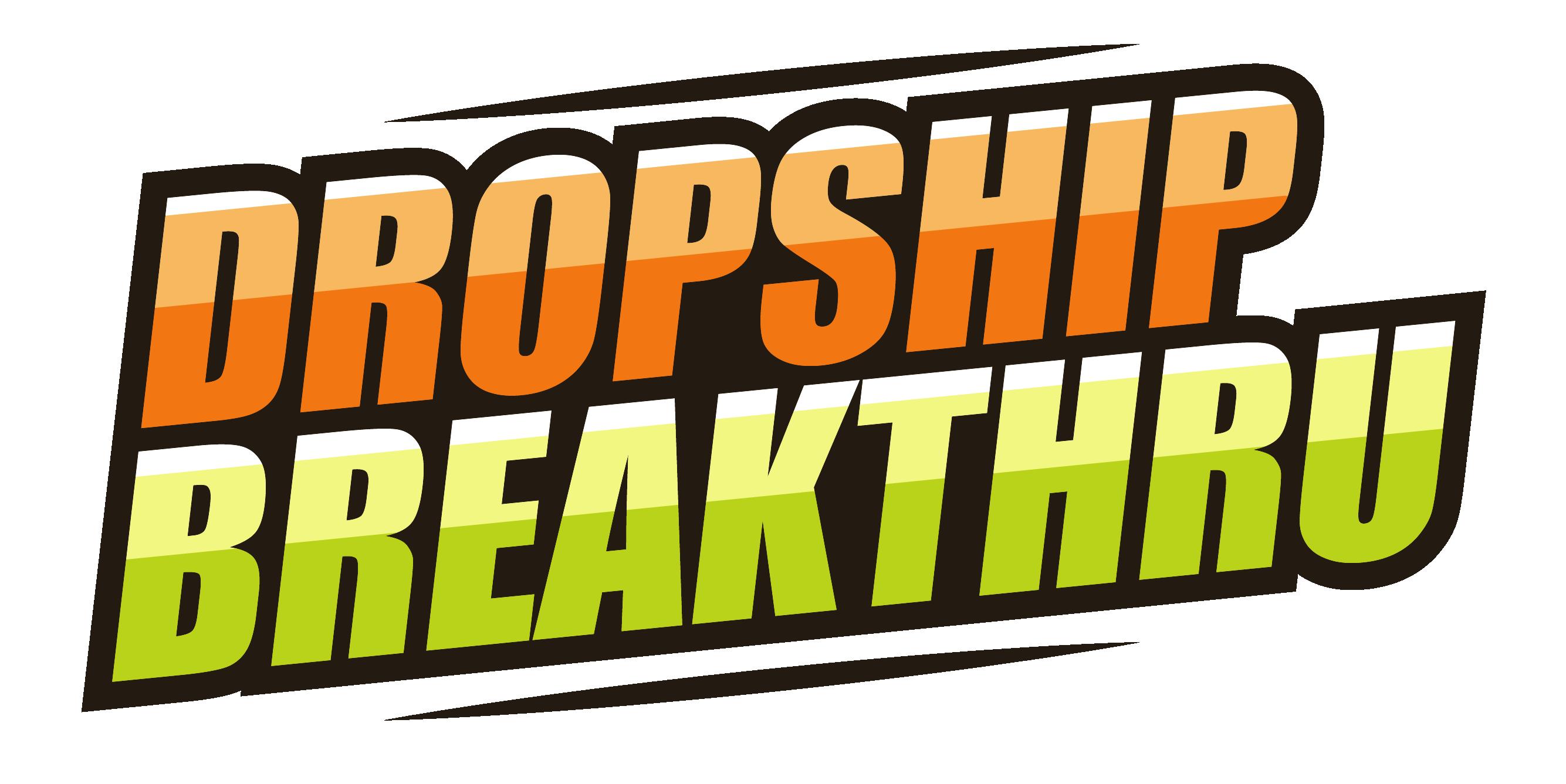 dropship breakthru high ticket dropshipping